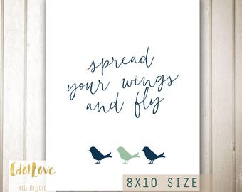 Spread Your Wings and Fly 8x10 size - INSTANT Download