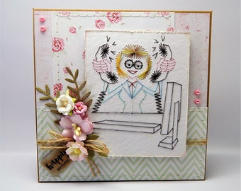 Handmade Stitched Birthday Card - Office/Admin Worker