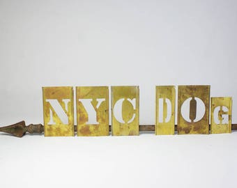 NYC DOG Vintage Brass Stencil Letters, Free Shipping