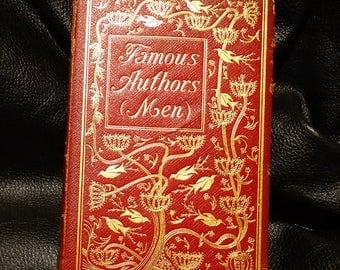 Antique Leather Book Famous Authors (Men) Illustrated 1906