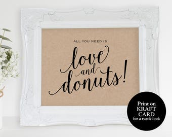 Rustic Love and Donuts Sign, All You Need is Love and Donuts, Wedding Sign, Wedding Printable, Kraft Wedding, PDF Instant Download, MM01-2