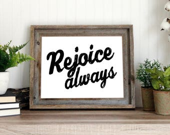 Rejoice Always | 1 Thessalonians 5 Bible Verse | instant download printable quote