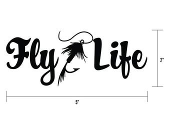 Fly Life - Trout Fishing Decal