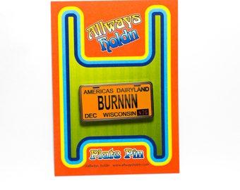 BURNN Plate Pin, That 70s Show