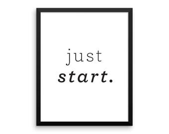Just Start Print, Minimalist Poster Art, Modern Quote Wall Decor, Inspirational Quote, Typography Art, Modern Minimal Art - Instant Download