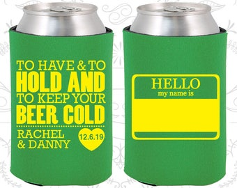 To Have and To Hold and To Keep Your Beer Cold, Wedding, Hello My Name Is, Name Tags Wedding, Can Holders (18)