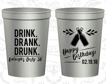 30th Birthday Cups, Promotional Party Favor Cups, Drink Drank Drunk, Happy Birthday, Birthday Cups (C20289)