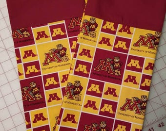 University of Minnesota, Gopher pillowcase with Maroon trim at the top.