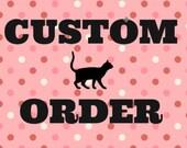 Custom order for MissEllie