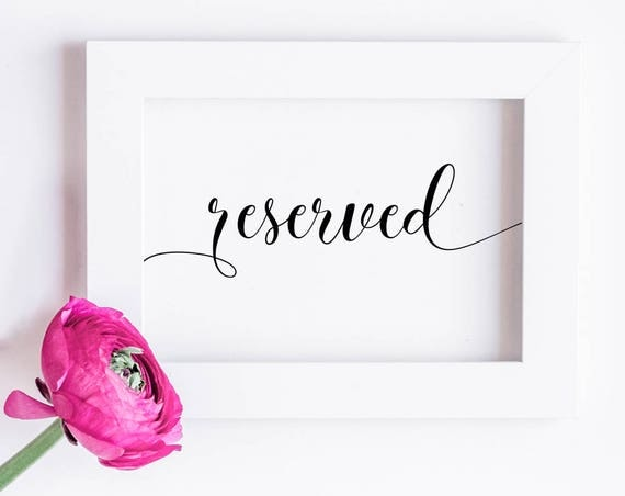 Reserved Sign INSTANT DOWNLOAD