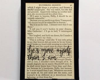 He's more myself than I am - Emily Bronte Quote - Wuthering Heights - Framed Book Page - Hand-Lettered Quote - Vintage Book
