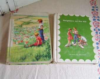 2 Vintage 50s Alice and Jerry Readers Neighbors on the Hill and Friendly Village Childrens Books