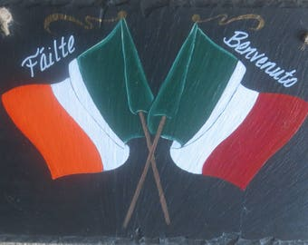 IRISH/ITALIAN Flags Slate....this combination outsells every nationality!