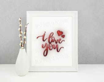 INSTANT DOWNLOAD Hand Drawn 'I Love You' Printable, Valentines Day, Anniversary, Multiple Sizes Available