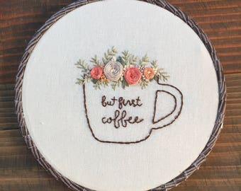 But First Coffee Hoop Art