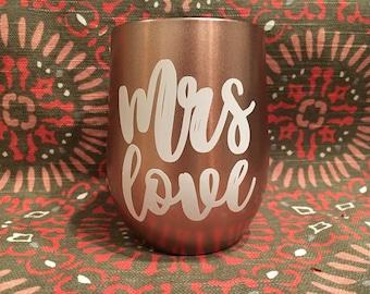 Swig Wine Tumbler Mrs Engagement Gift Bride or Bridesmaid Gift Rose Gold
