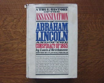 True History of the Assassination of Abraham Lincoln, 1865 Conspiracy, Weichmann, Book,Autobiography,Civil War History,Lincoln Assassination