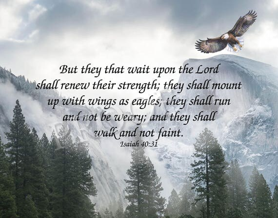 Inspirational Scripture Print - Instant Digital Download - They That Wait Upon the Lord - 11x14 Christian Gift Art - Isaiah 40:31