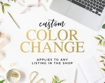 Color Change, Custom Color Scheme