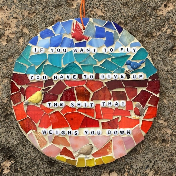 Mosaic Mixed Media Birds Inspirational Motivational Quotes Affirmations Art with a Message Made in Hawaii Deesigns by Harris©