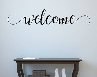 Vinyl Welcome Decal- Welcome 200 in Handwritten Style- Welcome Wall Decal