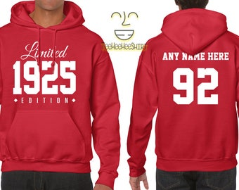 1925 Limited Edition B-day Hoodie 92nd Birthday Gift Cool hipster swag mens womens ladies hooded sweatshirt sweater Unisex