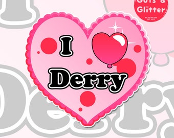 I Heart Derry, Pennywise, IT Style Horror Holographic Sticker