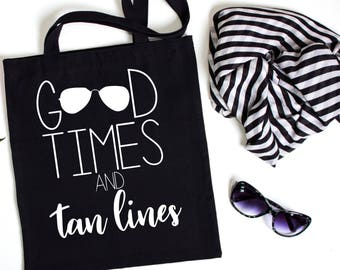 Good times and tan lines, Beach Bachelorette, Bachelorette Party Favor, Girls Weekend, Bachelorette Party Tote, Wedding Day Tote Bag