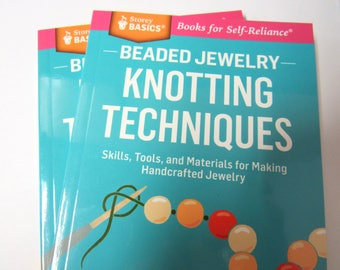 Bead Pearl Knotting Book, EZ Bead Knotting, Learn the Techniques Of Bead Knotting, 82 Pages
