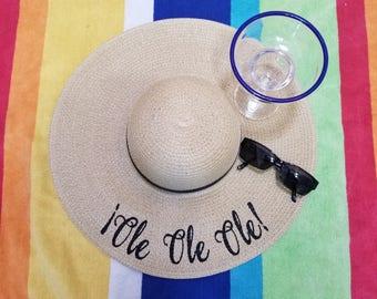 Ole Ole Ole Floppy Hat, Beach Hat, Ladies Sun Hat, Honeymoon Hat, Bachelorette Party, Shower Gift