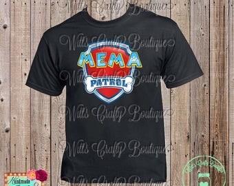 Mema Patrol Paw Patrol T-shirt