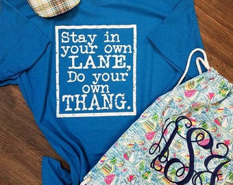 Stay in your own lane, Trendy Tees, Hipster Tees, Graphic tees, Ladies tees, Mom life