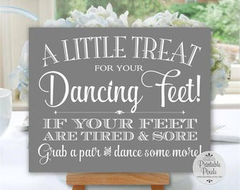 Dancing Shoes Sign, Grey Background, Printable, Wedding Sign, Little Treat For Your Dancing Feet, Flip Flops Sign (#DA13Y)