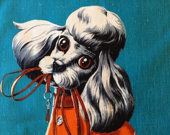 1950's Poodle Big Eyes Linen Cotton Tea Towel- leash in mouth, Walkies? Hard to find, so sweet