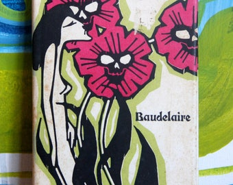 Vintage Charles Baudelaire's 'Flowers of Evil'. Translated by Jacques Leclercq. Illustrated by Jeff Hill.  Peter Pauper Press, NY, 1958.