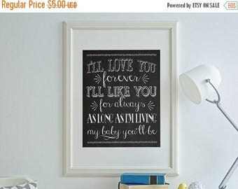 70% OFF THRU 7/1 ONLY ill love you forever ill like you for always, ill love you forever, chalkboard sign, nursery decor, my baby you'll be,