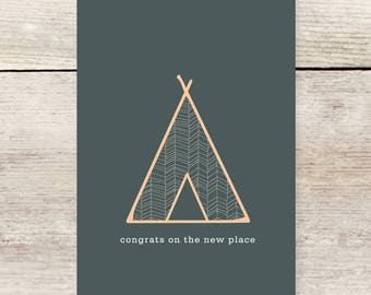Housewarming Teepee card, New Home greeting card