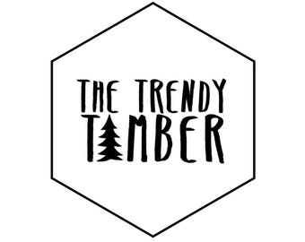 The Trendy Timber Font and Color Options - NOT TO PURCHASE
