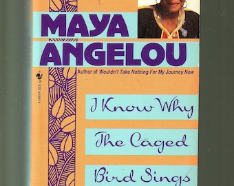 """I Know Why The Caged Bird Sings by MAYA ANGELOU.  A Novel.  Autobiography. Good Condition Paperback. Includes the Poem """"Caged Bird""""."""