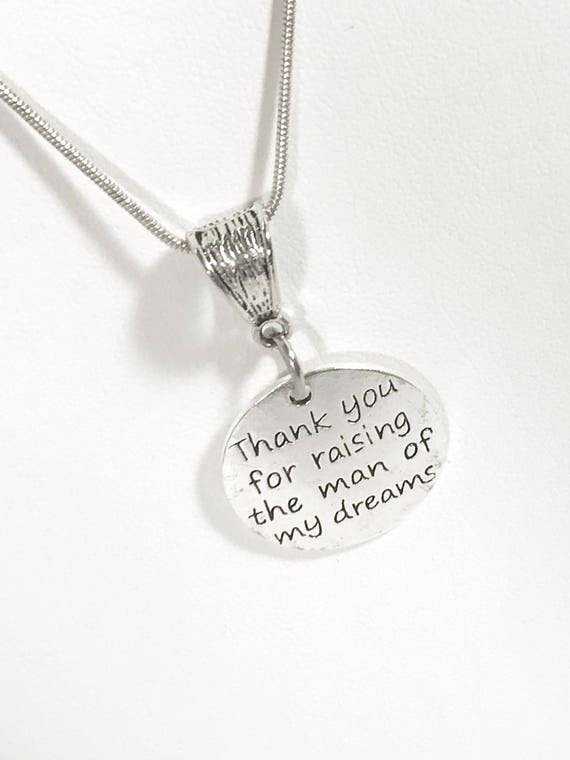 Thank You For Raising The Man of My Dreams Pendant on Silver Necklace, Mother In Law Gift, Grooms Mother Gift, Mother In Love Gift