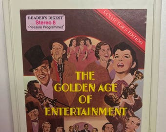 The golden age of entertainment 8 track tape 1