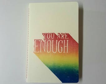 LIMITED EDITION You Are Enough Pride Month Cahier Style Hand-Printed, Hand-Stitched Journal