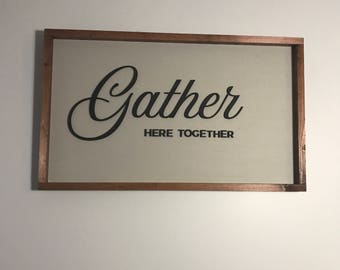 Laser Cut Sign. Gather Laser Cut Sign. Autumn Home Decor. Stained Edge Sign. Fall Decor. Autmun Sign. Fall Sign. Fall Decor