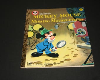 Mickey Mouse and the Missing Musketeers , 1978 Little Golden Book , Walt Disney Production