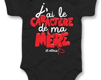 Funny baby Bodysuit I have the character of my mother. organic baby Bodysuit. funny baby Bodysuit. Gift baby shower. Daddy baby Bodysuit. birth gift