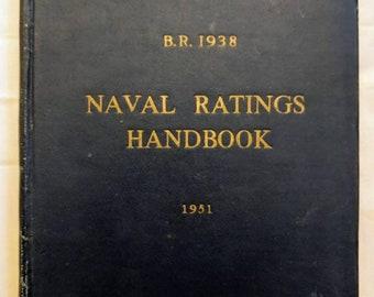 1951 Naval Ratings Handbook - Reference BR 1938