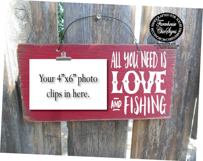 fishing sign, fishing gift, fishing, fishing decor, fishing stuff, fisherman, gifts for fisherman, all you need is love and fishing