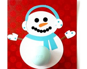 Snowman Gift Idea • EOS Lip Balm Holder • Small Holiday Gift • Hostess Gift • Winter Gift Idea • Thanks Snow Much Card • Gifts for Her