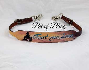Trust Your Horse Hand Painted Leather Wither Strap Horse Tack Rodeo Barrel Racing Pole Bending Trail Riding Western