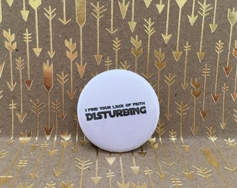 i find your lack of faith disturbing, star wars button, 1.5 inch pin back button, 37 mm pinback button